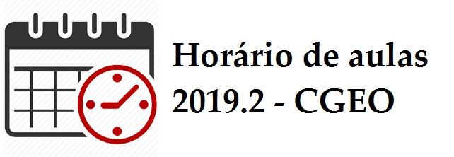 Horário Letivo 2019.2 – CGEO